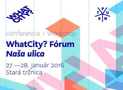Bratislava bude dejiskom konferencie WhatCity?