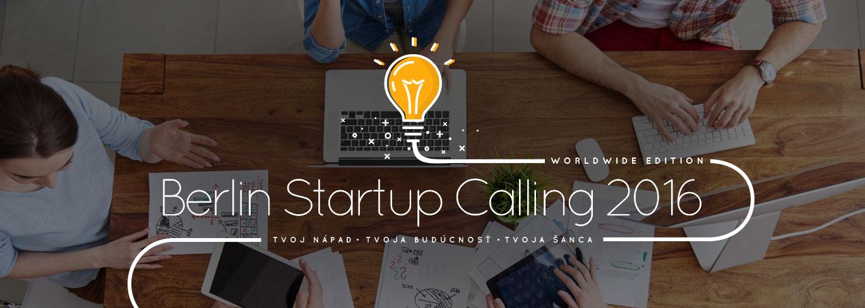 Berlin Startup Calling: Príležitosť pre revolúciu v technologickom svete