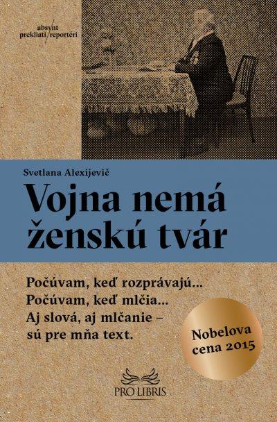 Titul Vojna nemá ženskú tvár získal Nobelovu cenu za literatúru