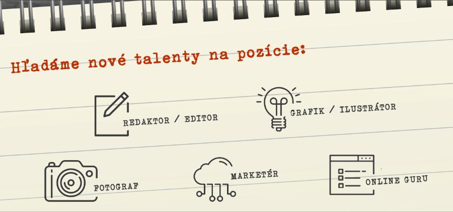 Hľadáme talenty do našich radov